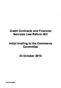 Credit Contracts and Financial Services Law Reform Bill. Initial briefing to the Commerce Committee. 24 October 2013