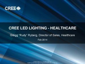 CREE LED LIGHTING - HEALTHCARE
