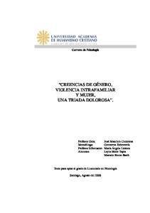 CREENCIAS DE GÉNERO, VIOLENCIA INTRAFAMILIAR Y MUJER, UNA TRIADA DOLOROSA