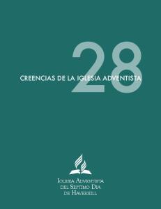 CREENCIAS DE LA IGLESIA ADVENTISTA