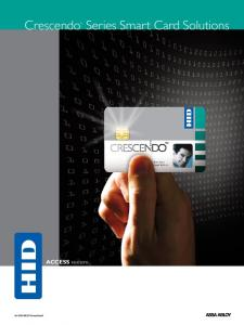 Crescendo. Series Smart Card Solutions. ACCESS secure