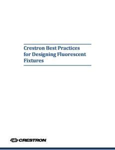 Crestron Best Practices for Designing Fluorescent Fixtures