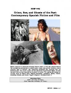 Crime, Sex, and Ghosts of the Past: Contemporary Spanish Fiction and Film