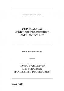 CRIMINAL LAW (FORENSIC PROCEDURES) AMENDMENT ACT