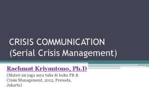 CRISIS COMMUNICATION (Serial Crisis Management)