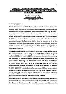 CRISIS DEL CRECIMIENTO Y CRISIS DEL EMPLEO EN LA UNION EUROPEA. LA DEMANDA SOLVENTE EN EUROPA Y EN EL MERCADO MUNDIAL