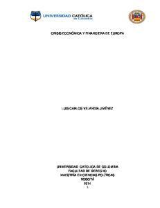 CRISIS ECONÓMICA Y FINANCIERA DE EUROPA LUIS CARLOS VELANDIA JIMÉNEZ