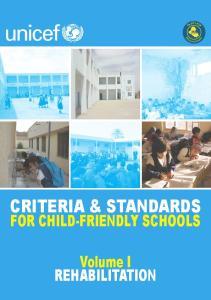 CRITERIA & STANDARDS FOR CHILD-FRIENDLY SCHOOLS. Volume I REHABILITATION