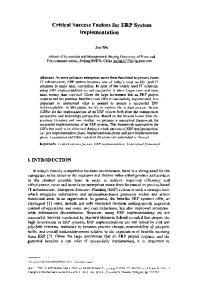 Critical Success Factors for ERP System Implementation