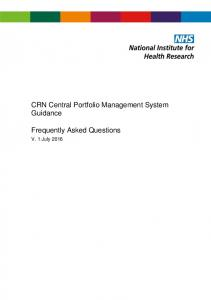 CRN Central Portfolio Management System Guidance. Frequently Asked Questions