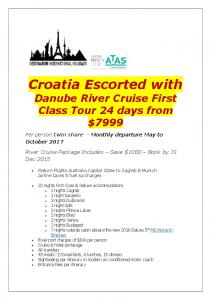Croatia Escorted with Danube River Cruise First Class Tour 24 days from $7999