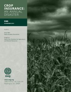 CROP INSURANCE: AN ANNUAL DISASTER