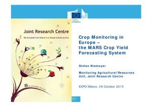 Crop Monitoring in Europe the MARS Crop Yield Forecasting System