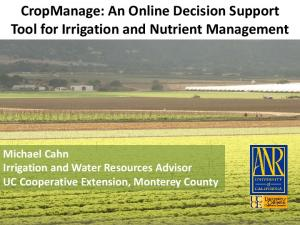 CropManage: An Online Decision Support Tool for Irrigation and Nutrient Management