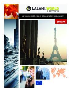 CROSS-BORDER E-COMMERCE. UNIQUE IN CANADA EUROPA