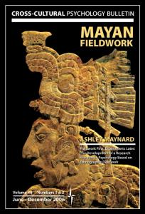 CROSS-CULTURAL PSYCHOLOGY BULLETIN MAYAN FIELDWORK