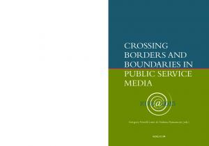 CROSSING BORDERS AND BOUNDARIES IN PUBLIC SERVICE MEDIA
