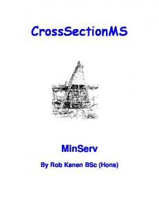 CrossSectionMS. MinServ. By Rob Kanen BSc (Hons)