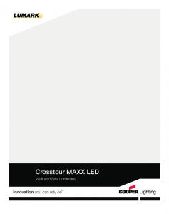 Crosstour MAXX LED. Wall and Site Luminaire