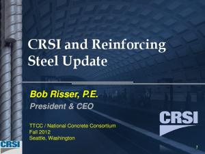 CRSI and Reinforcing Steel Update