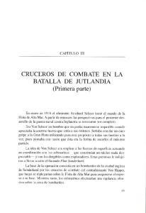CRUCEROS DE COMBATE EN LA. (Primera parte)