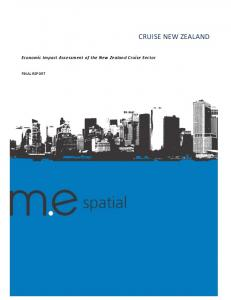 CRUISE NEW ZEALAND. Economic Impact Assessment of the New Zealand Cruise Sector FINAL REPORT
