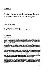 Cruise Tourism and the New Tourist: The Need for a New Typology?