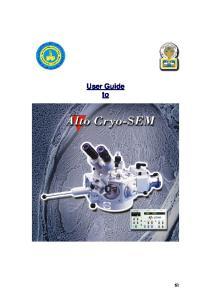 Cryo Transfer Scanning Electron Microscope (Cryo-SEM)