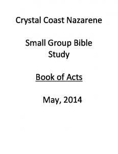 Crystal Coast Nazarene. Small Group Bible Study. Book of Acts