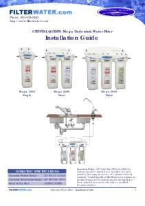 CRYSTAL QUEST Mega Undersink Water Filter Installation Guide