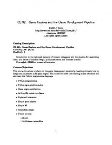 CS 381: Game Engines and the Game Development Pipeline