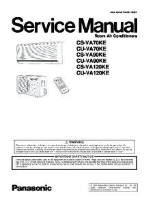 CS-VA70KE CU-VA70KE CS-VA90KE CU-VA90KE CS-VA120KE CU-VA120KE