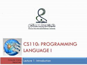 CS110: PROGRAMMING LANGUAGE I