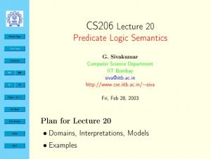 CS206 Lecture 20. Predicate Logic Semantics. Plan for Lecture 20. Domains, Interpretations, Models. Examples