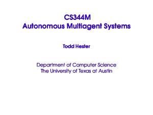 CS344M Autonomous Multiagent Systems