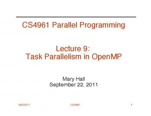 CS4961 Parallel Programming. Lecture 9: Task Parallelism in OpenMP