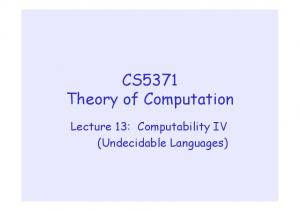 CS5371 Theory of Computation. Lecture 13: Computability IV (Undecidable Languages)