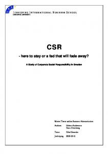 CSR - here to stay or a fad that will fade away? A Study of Corporate Social Responsibility in Sweden