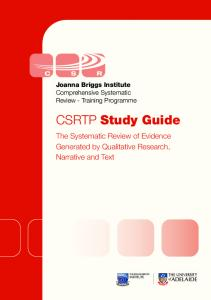 CSRTP Study Guide. The Systematic Review of Evidence Generated by Qualitative Research, Narrative and Text