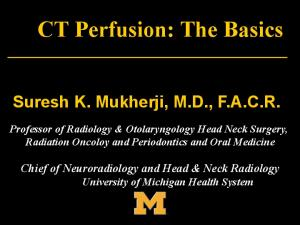 CT Perfusion: The Basics
