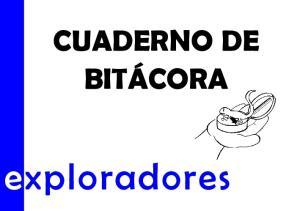 CUADERNO DE BITÁCORA. exploradores