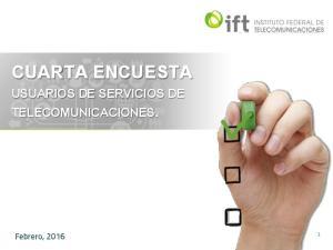 CUARTA ENCUESTA USUARIOS DE SERVICIOS DE TELECOMUNICACIONES