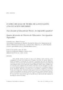 CUATRO DÉCADAS DE TEORÍA DE LA EDUCACIÓN: UNA ECUACIÓN IMPOSIBLE? Four decades of Educational Theory. An impossible equation?
