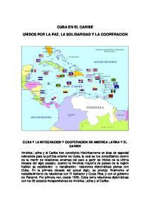 CUBA EN EL CARIBE UNIDOS POR LA PAZ, LA SOLIDARIDAD Y LA COOPERACION