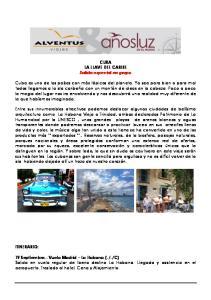 CUBA LA LLAVE DEL CARIBE Salida especial en grupo