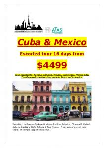 Cuba & Mexico. Escorted tour 16 days from $4499