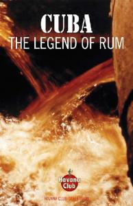 CUBA. The Legend of Rum WITH COMPLIMENTS FROM HAVANA CLUB