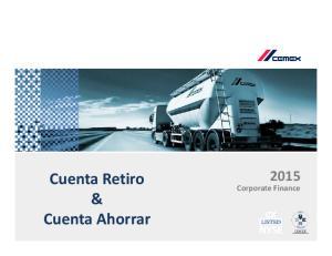 Cuenta Retiro & Cuenta Ahorrar. Corporate Finance