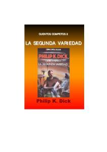 CUENTOS COMPETOS 2 LA SEGUNDA VARIEDAD Philip K. Dick