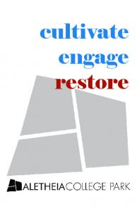 cultivate engage restore